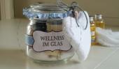 Wellness im Glas
