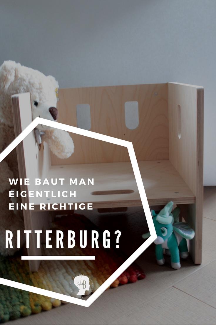 wie baut man eigentlich eine richtige ritterburg arianebrand. Black Bedroom Furniture Sets. Home Design Ideas